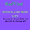 Destress Your Mind MP3